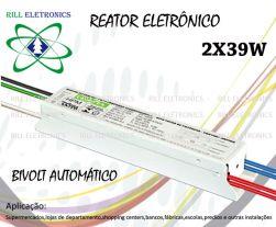 REATOR ELETRONICO 2X39W