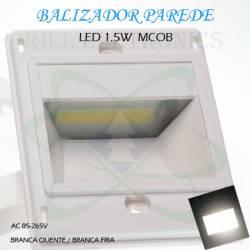 BALIZADOR LED  DE PAREDE 1.5W